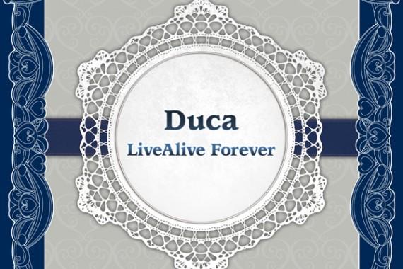 Duca LiveAlive ever after