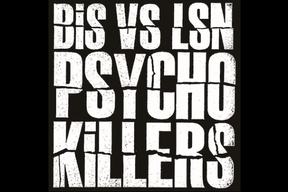 BiS VS LSN PSYCHO KiLLERS